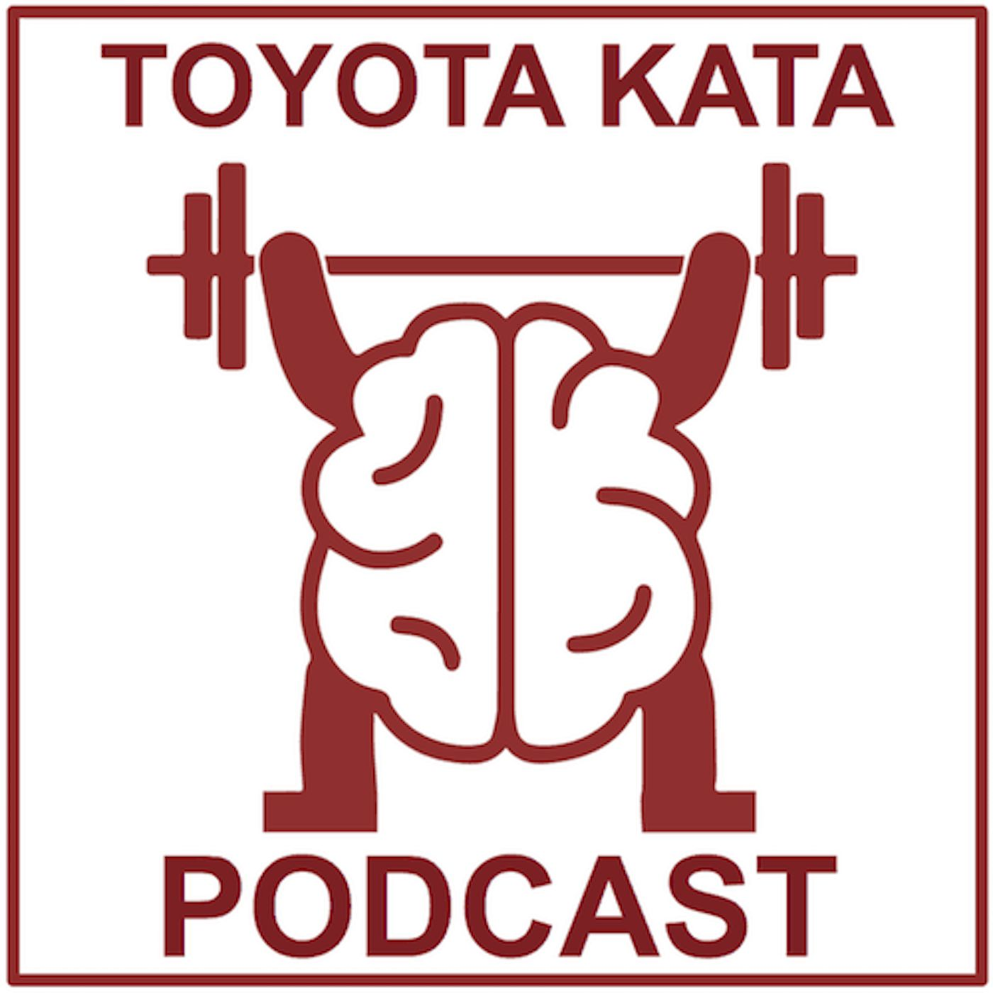 Toyota Kata Podcast